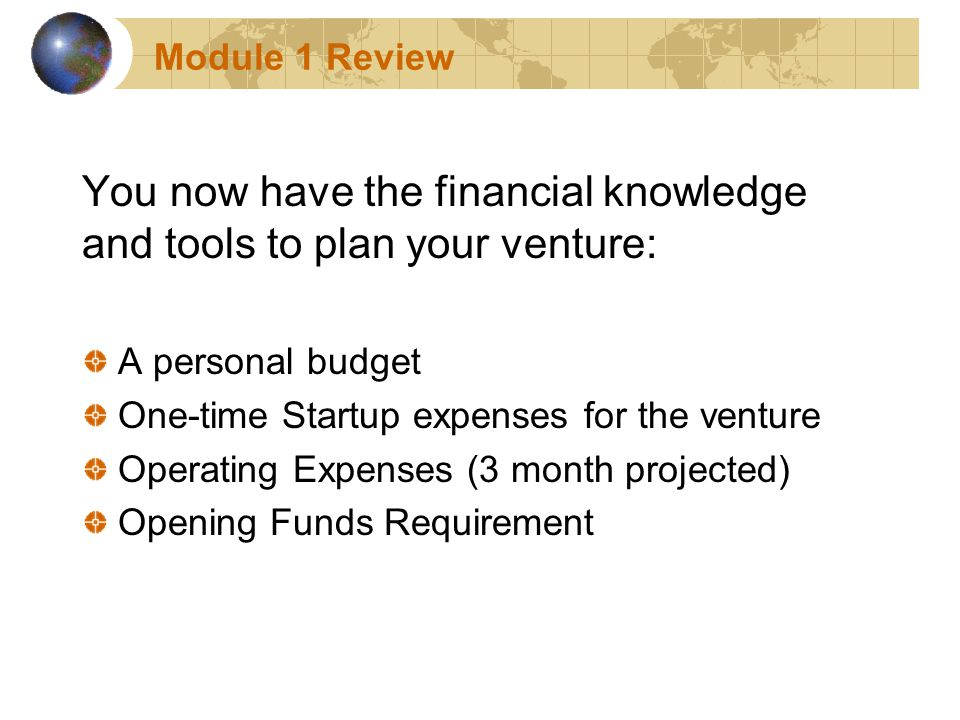 MODULE 1 START-UP FINANCIAL CONSIDERATIONS WEL Financial - startup expenses