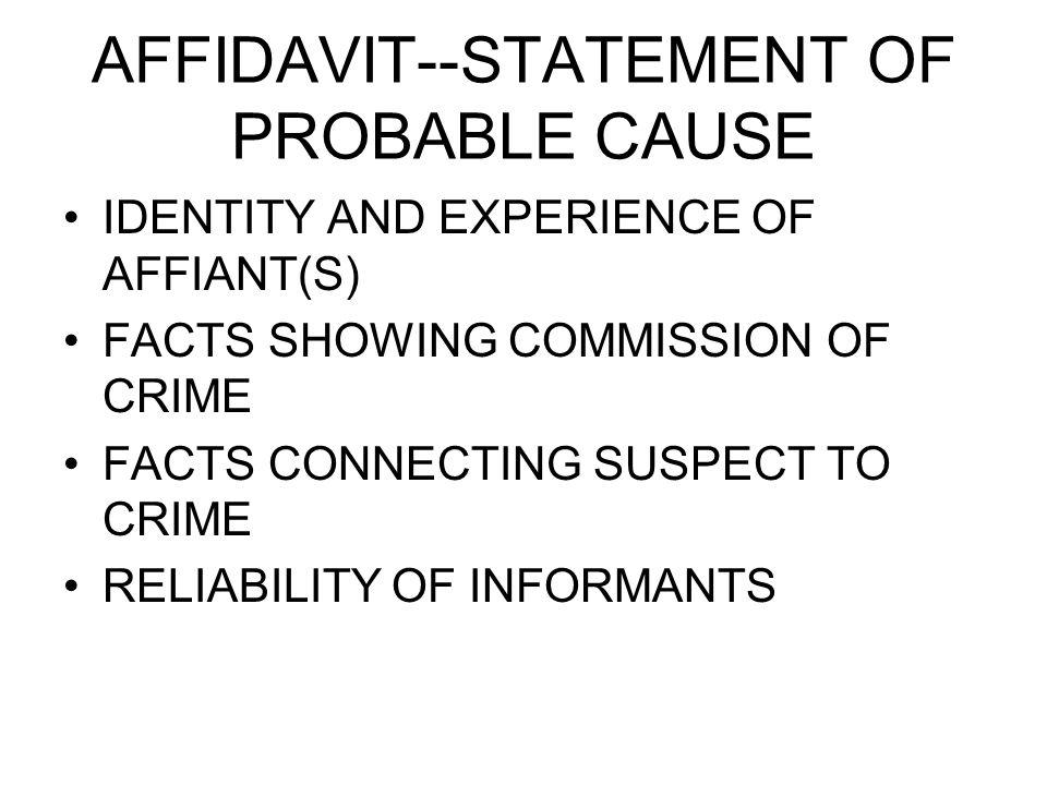 Criminal Procedure Week 5 ARREST MADE BY POLICE OR PRIVATE - affidavit statement of facts