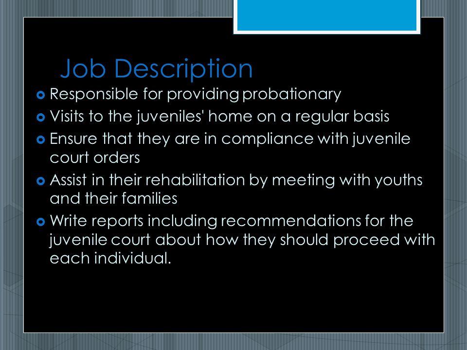 Juvenile Probation Officer By XXX XXXX STEM-Period 5 Fall ppt download