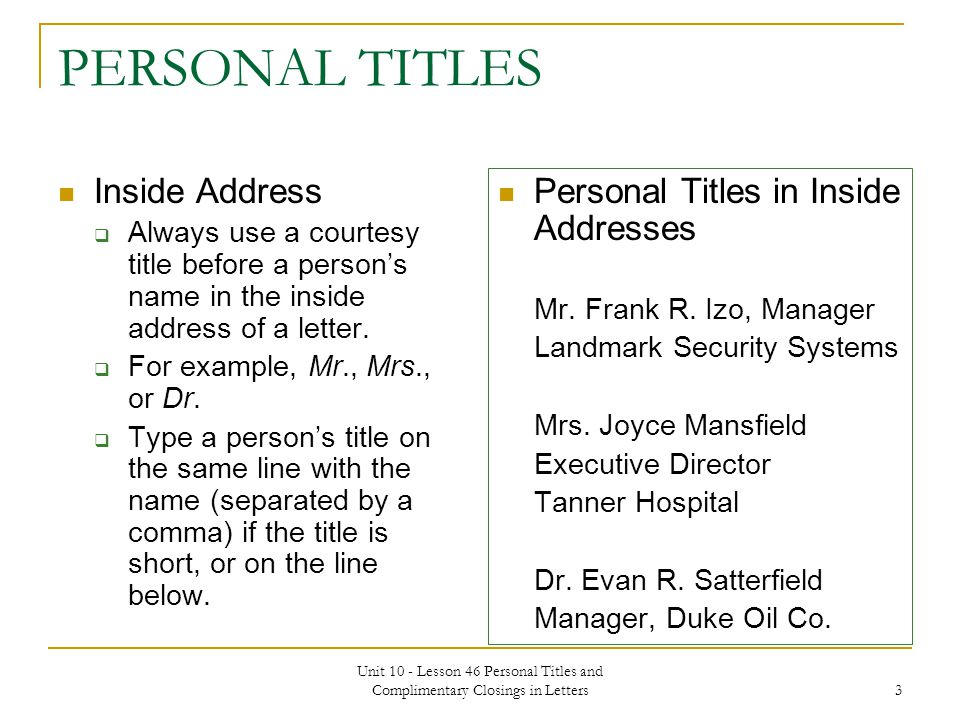 PERSONAL TITLES AND COMPLIMENTARY CLOSINGS IN LETTERS Unit 10