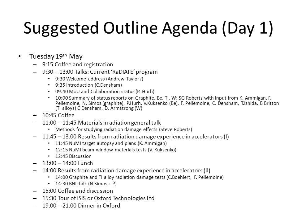 Outline agenda for 2 nd RaDIATE Collaboration Meeting (Draft 2) C - collaboration meeting agenda