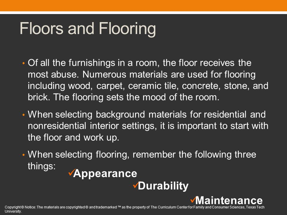 Floors and Flooring Of all the furnishings in a room, the floor - notice of copyright importance
