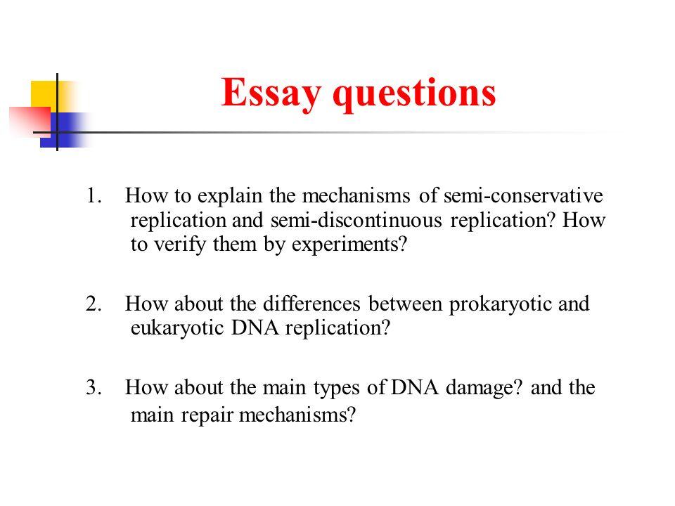 dna replication essay dna replication semi conservative mechanism