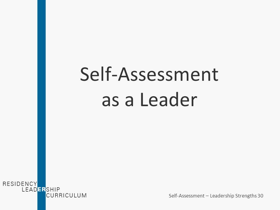 Leadership Strengths A Core Leadership Attribute Seminar on Self - leadership self assessment