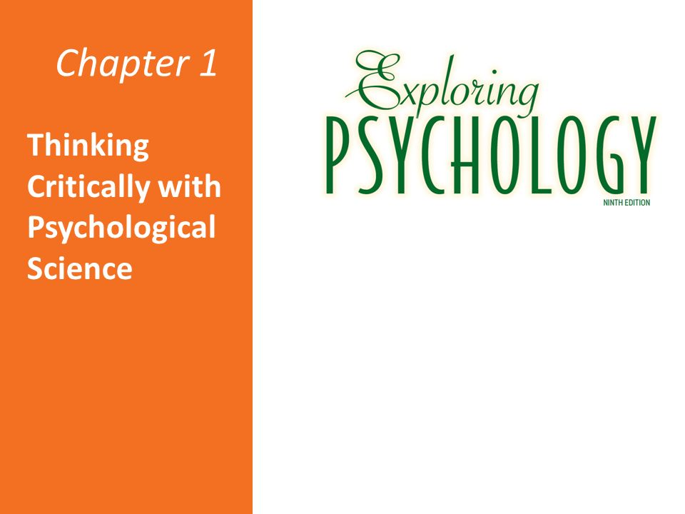 Psychology chapter 1 thinking critically with psychological science