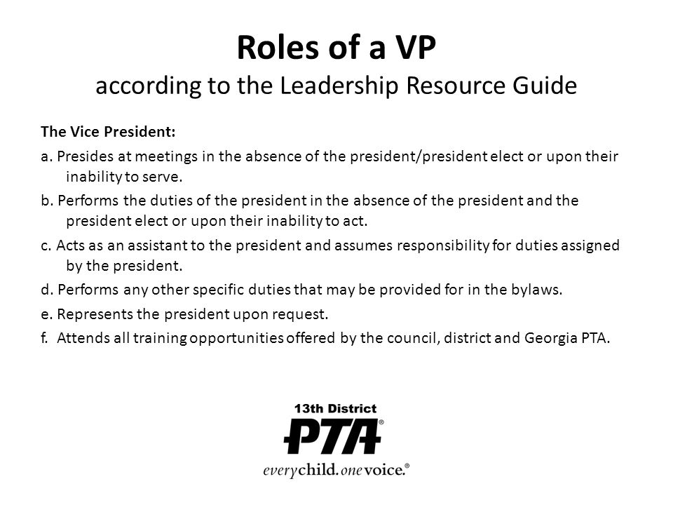 VICE PRESIDENT What is your role? Our goals today Explore various