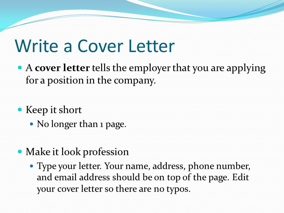 Managing Life Skills Write a Cover Letter A cover letter tells - a cover letter