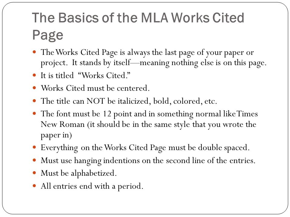 The Basics Citing in MLA Format What is a Works Cited Page and why