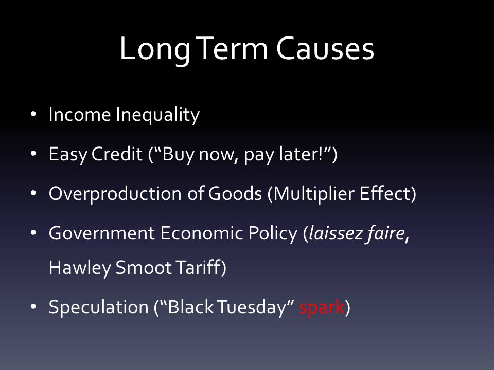 What were the causes and effects of the Great Depression? Long Term