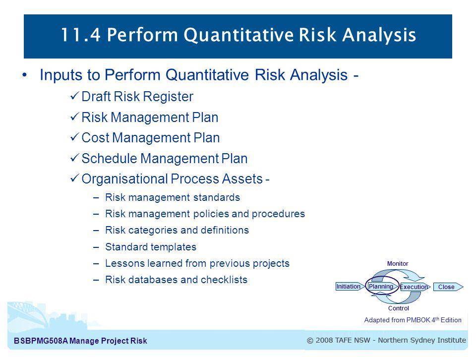 BSBPMG508A Manage Project Risk 114 Perform Quantitative Risk