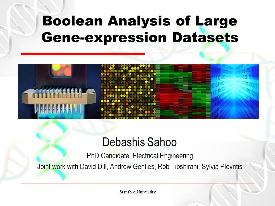 Stanford University Boolean Analysis of Large Gene-expression