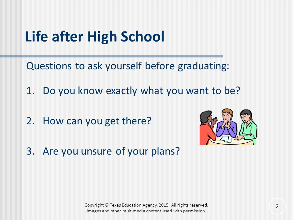 Planning and Responsibility Life after High School, Goals, and