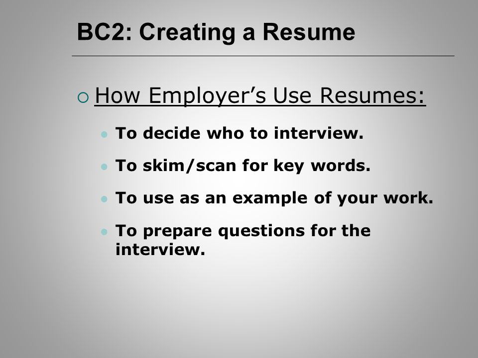 BC2 Job Hunting\u2014 Resumes BC2 Creating a Resume  How Employer\u0027s - key words to use in a resume