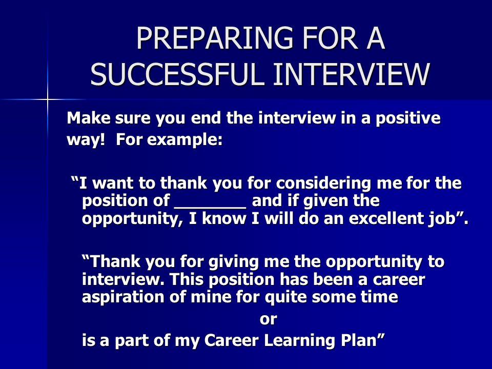 PREPARING FOR A SUCCESSFUL INTERVIEW Presenters - Ja Rita S Johnson