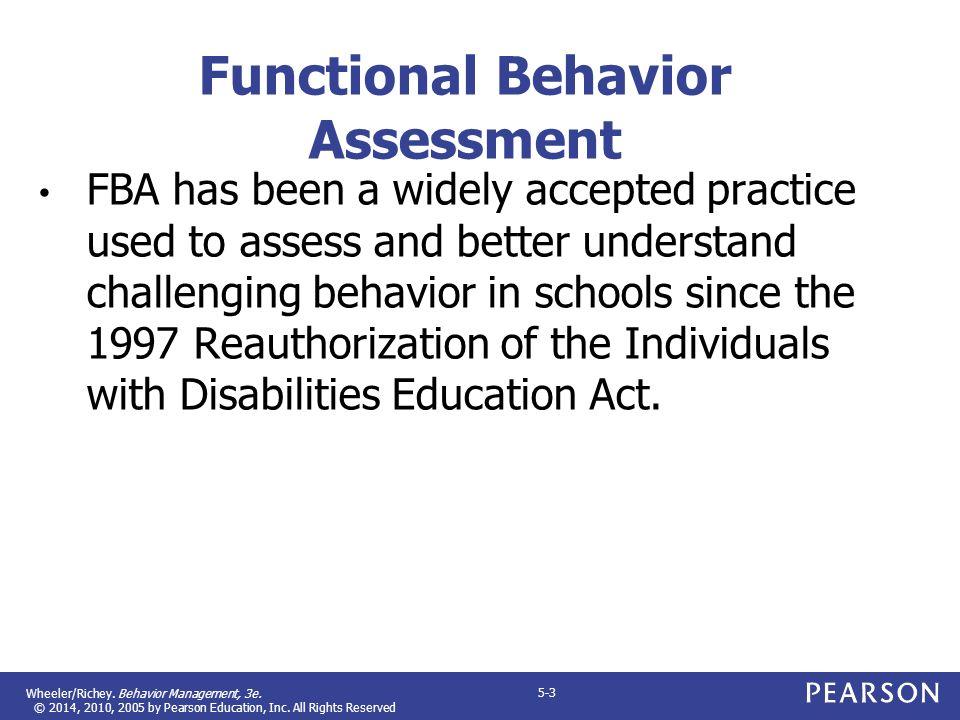 CHAPTER 5 Understanding Functional Behavior Assessment Behavior