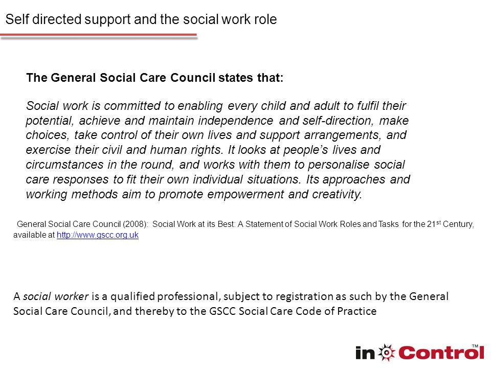 Self directed support and the social work role Why you became a