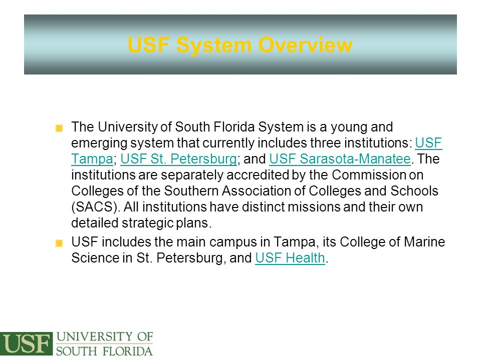 Welcome To The USF Financial System USF System Overview The