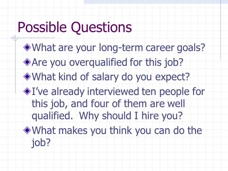Interview Skills Career Awareness and Exploration II - ppt download - overqualified for the job