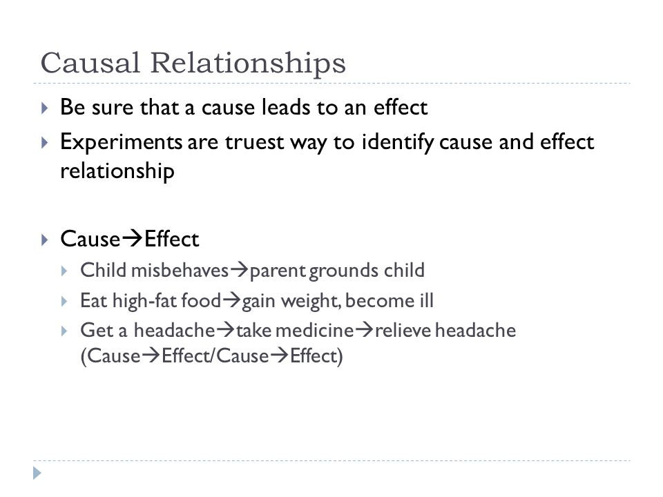 Cause and Effect Purpose of Cause and Effect  Purpose  Predict