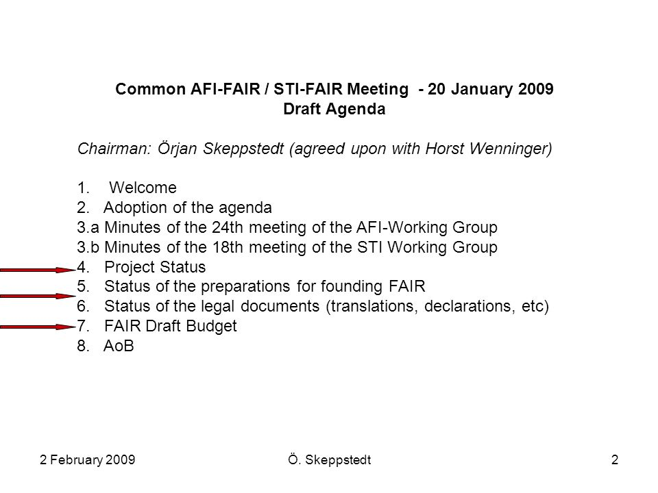 2 February 2009Ö Skeppstedt1 FLAIR Collaboration Meeting 2\u20133 - collaboration meeting agenda