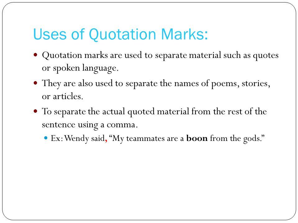 Alejandro S, Alejandro Z, Wendy, Gustavo Uses of Quotation Marks