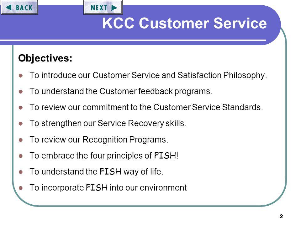 1 Customer Service The Basics  FISH! 2 KCC Customer Service
