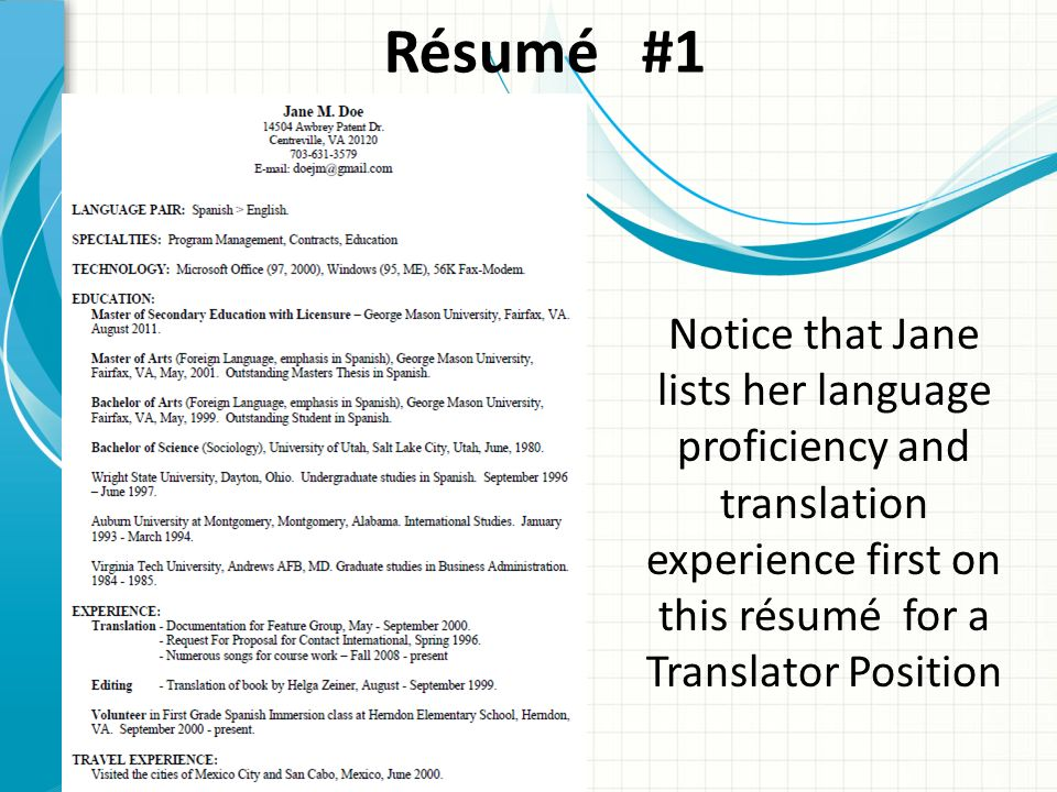 R ÉSUMÉ W RITING What is a Résumé ? A way to positively promote - language proficiency resume