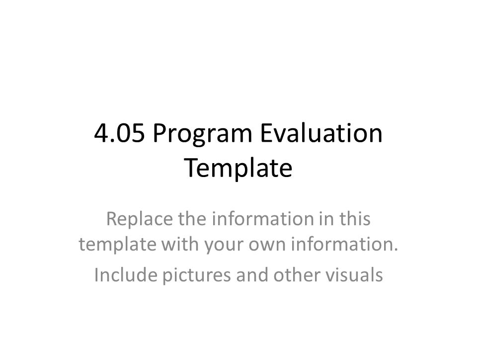 405 Program Evaluation Template Replace the information in this