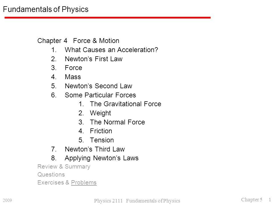 2009 Physics 2111 Fundamentals of Physics Chapter 5 1 Fundamentals