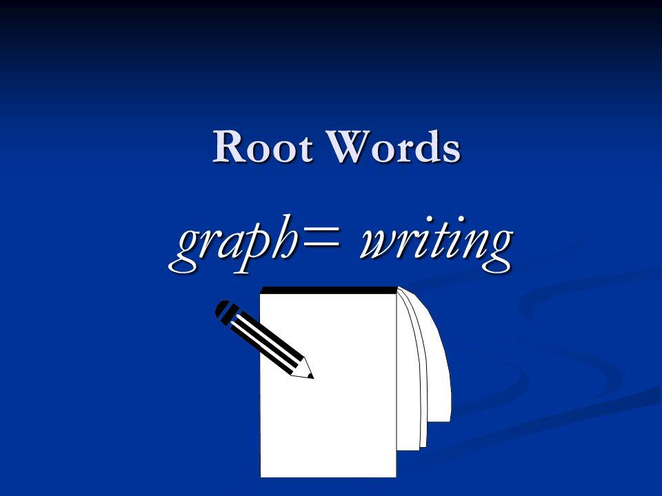 Root Words graph\u003d writing Autobiography (noun) Definition