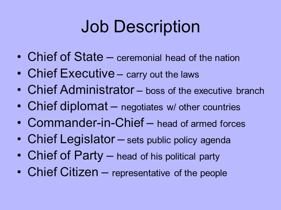 The President Executive Branch Job Description Chief of State - president job description