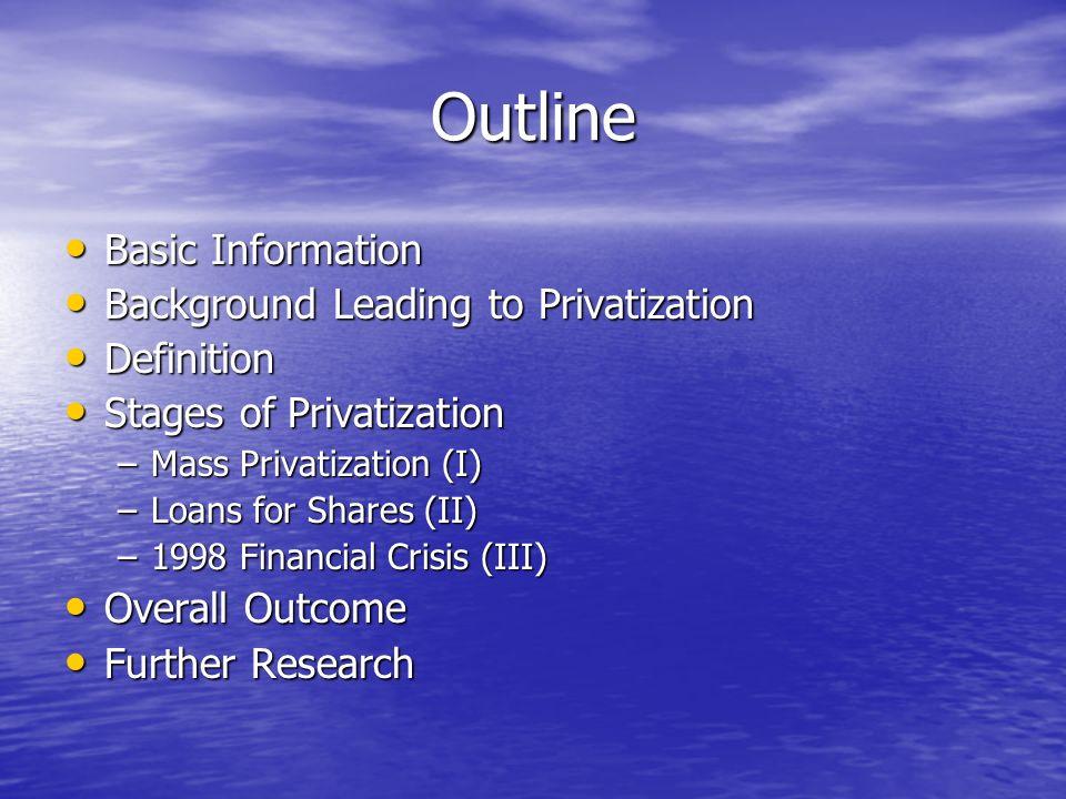 Russian Privatization Jordan Ford Outline Basic Information Basic - basic blue background