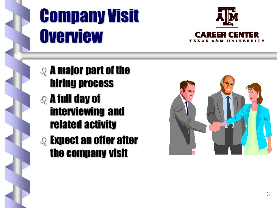 1 The Company Visit 2 OFTEN CALLED THE Plant Visit Second - what to expect from a second interview