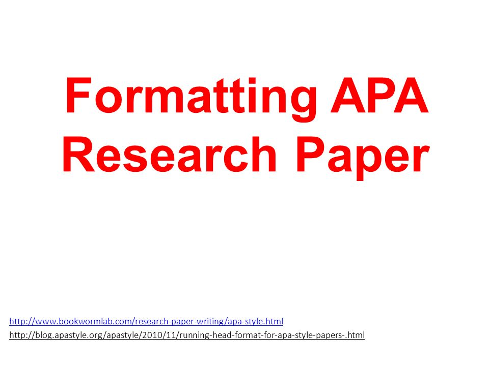 Formatting APA Research Paper - ppt download