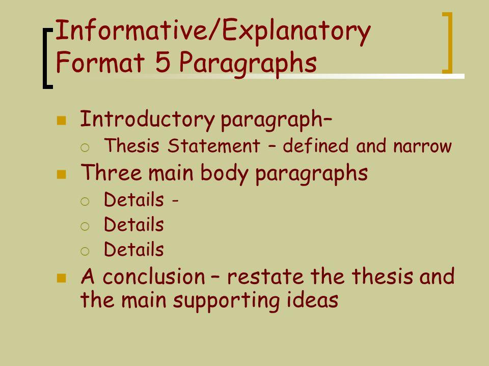 Informative/Explanatory Essay Defining or Explaining Presenting