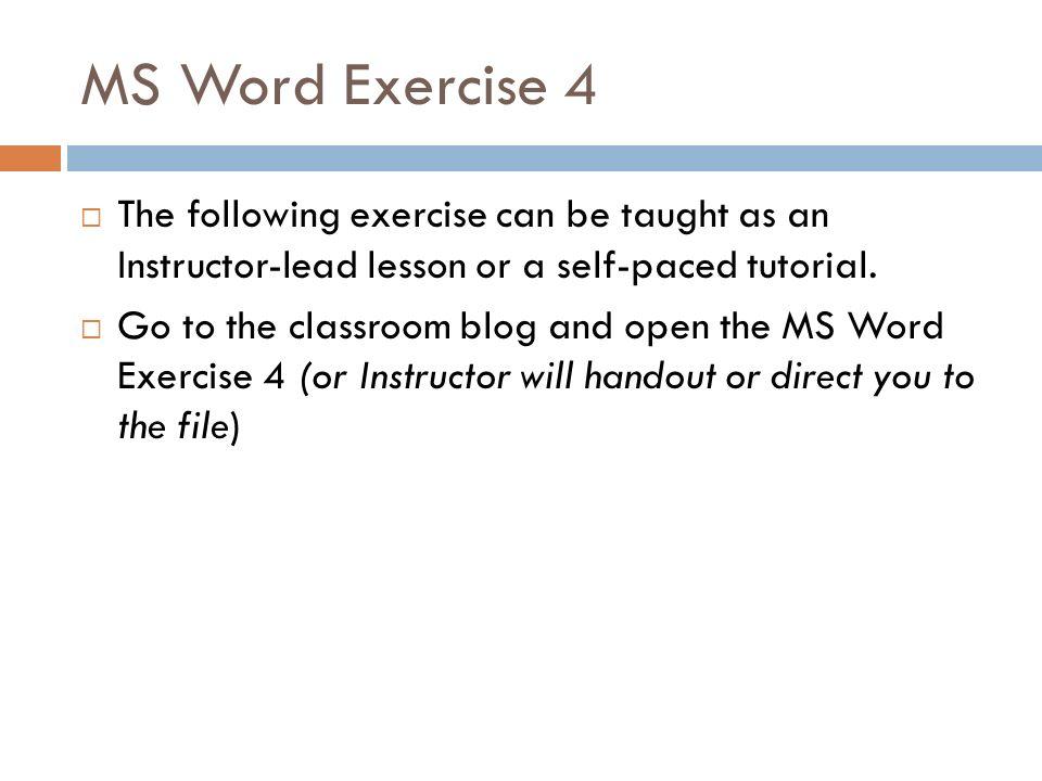 MICROSOFT WORD TRAINING Lesson 4 Lesson 4 Formatting Paragraphs
