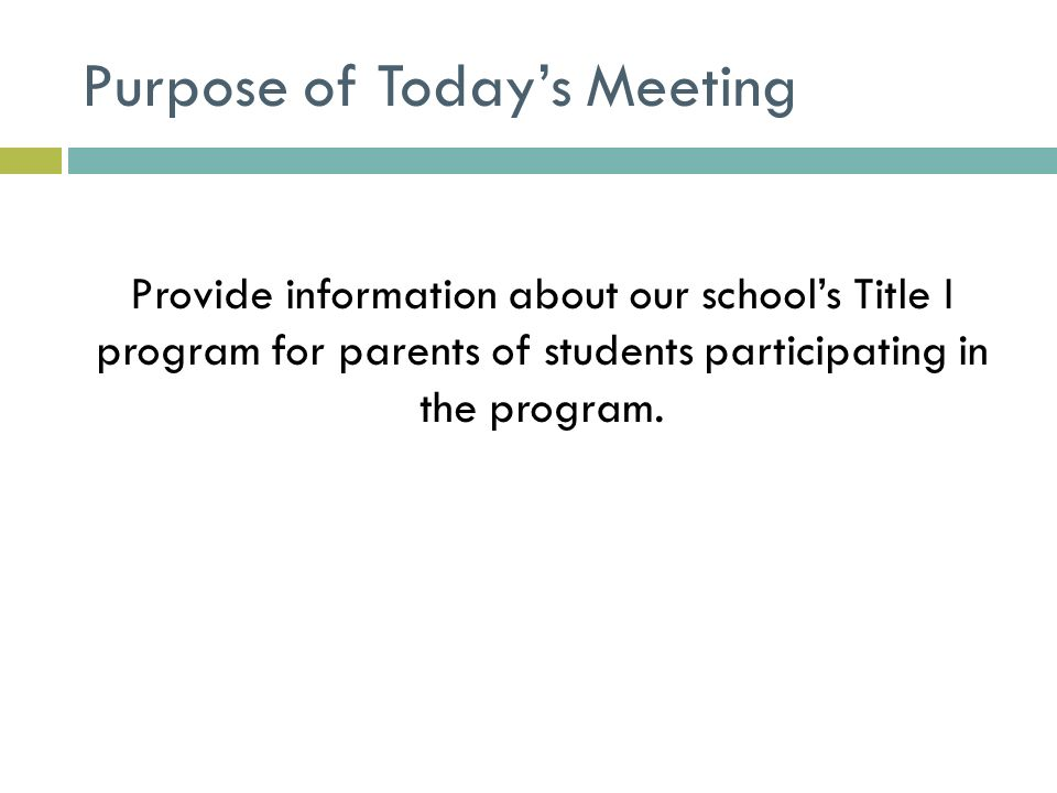 TITLE I-A ANNUAL MEETING Sample Presentation Pre-Meeting Prep