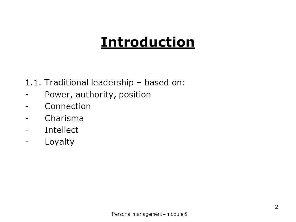 1 Leadership \u2013 part 2 Content 1Introduction 2Leadership from
