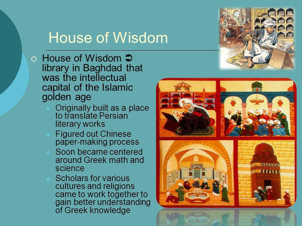 Islamic Golden Age Global I Spiconardi House of Wisdom  House of
