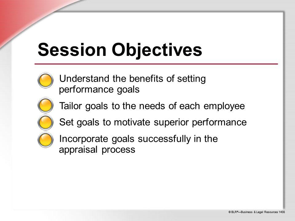 BLR ® u2014Business \ Legal Resources 1408 Performance Goals How Goals - effective employee evaluation steps