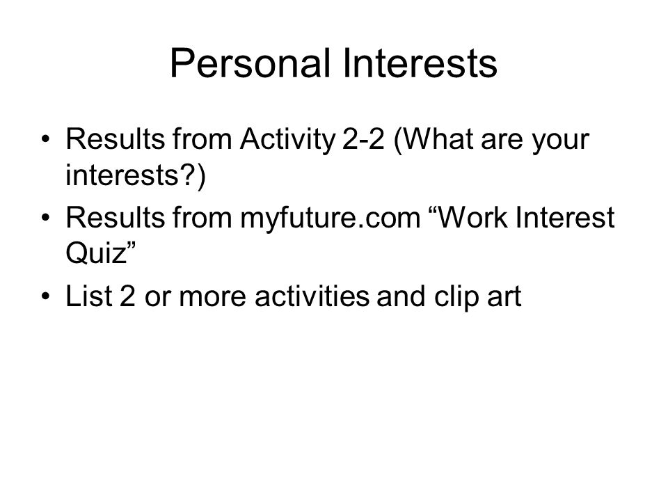 list of interests and activities