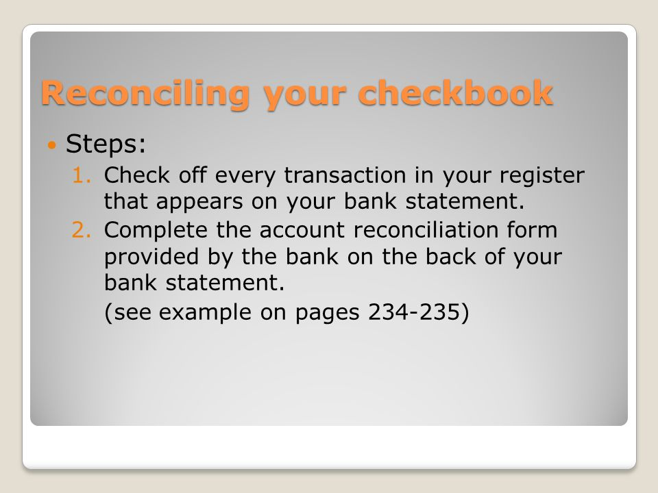 Banking Services 73 Balance your checkbook Goals ◦Identify