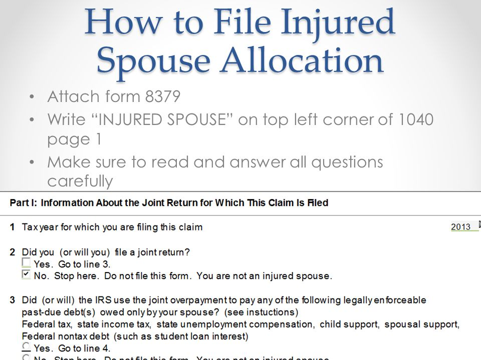 Injured Spouse Form Injured Spouse Allocation 2 This form is used on