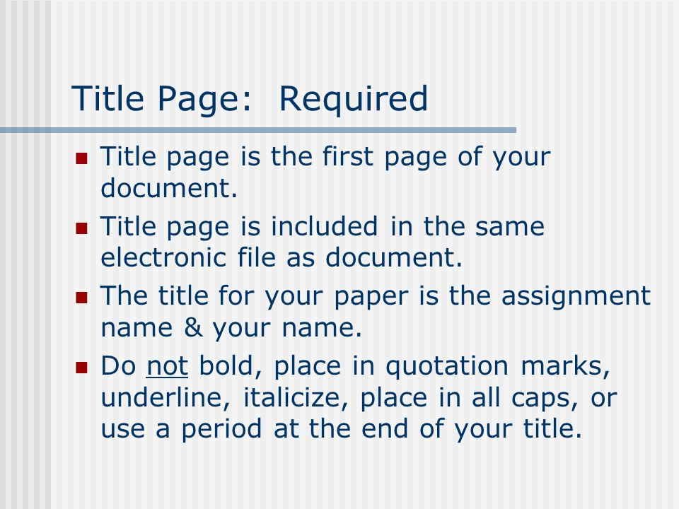 Requirements for Writing Assignments Follow APA, 6 th edition Use 1