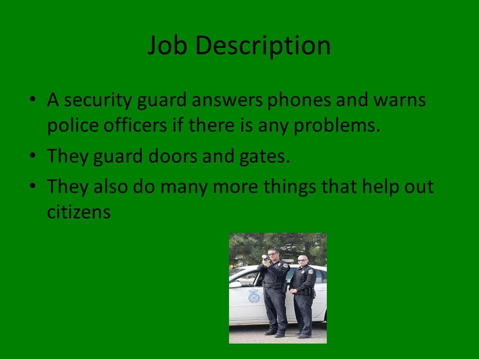 Security Guard By Maleik Bodley Job Description A security guard