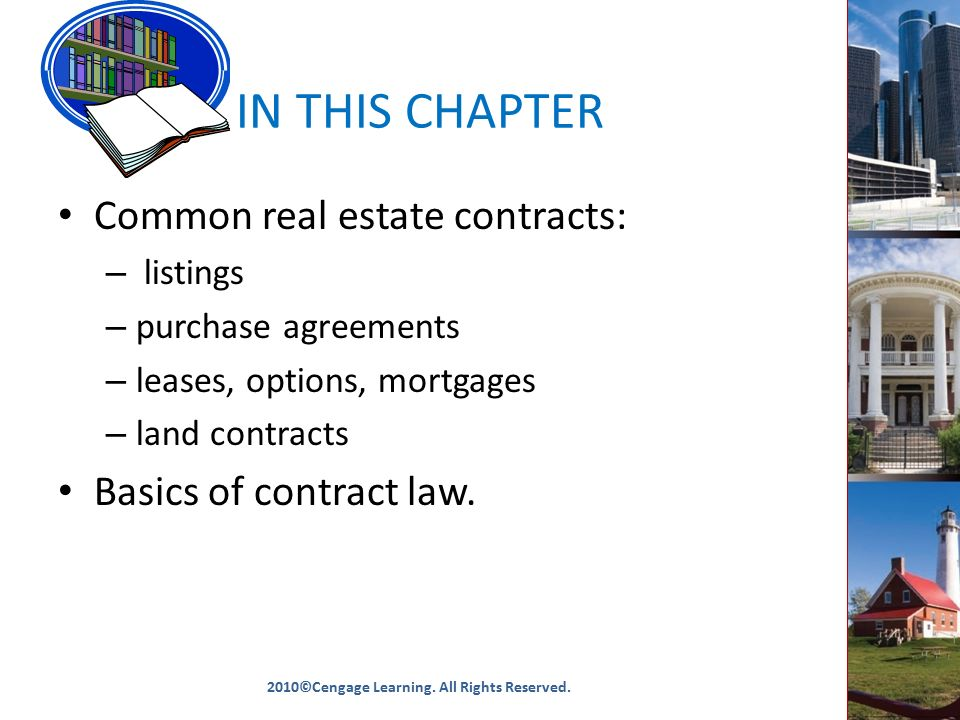 Chapter 6 Real Estate Contracts 2010©Cengage Learning All Rights