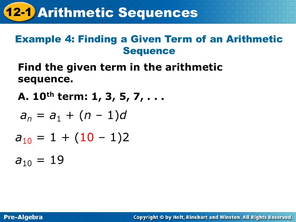 Pre-Algebra 12-1 Arithmetic Sequences Learn to find terms in an - arithmetic sequence example