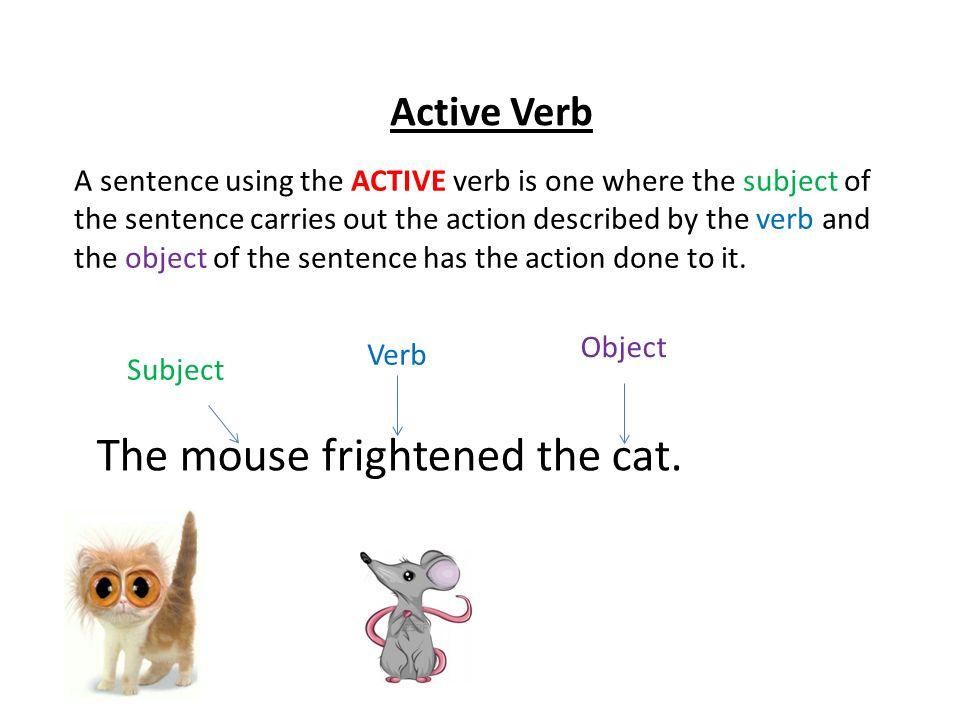 Active and Passive Verbs Karen Eden Active Verb A sentence using - active verbs