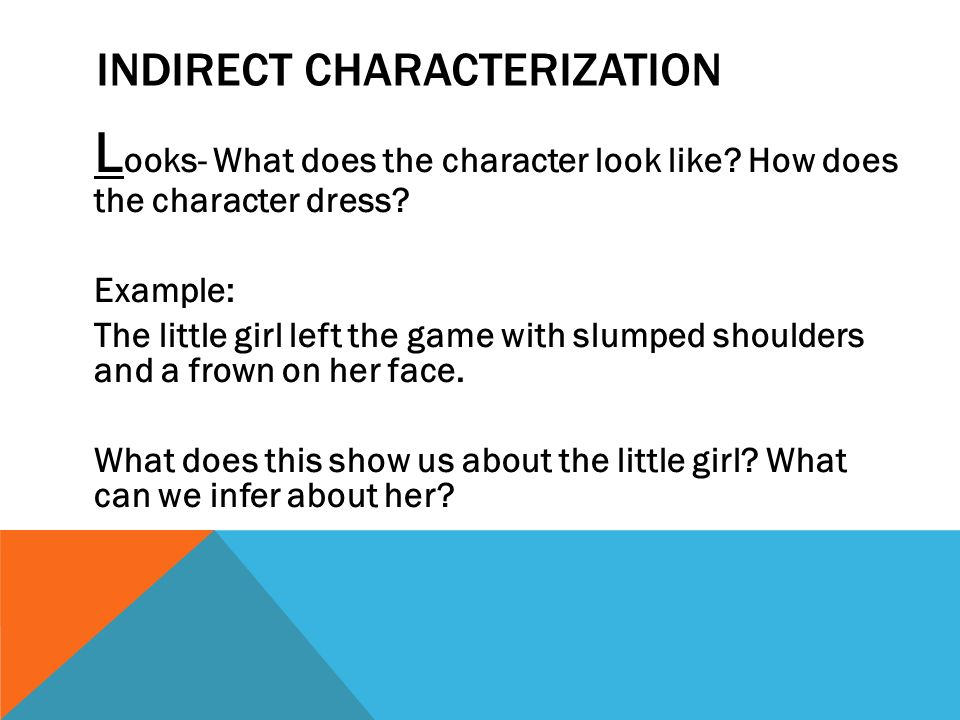 DIRECT AND INDIRECT CHARACTERIZATION ENG 9A MS DOMBROW - ppt download