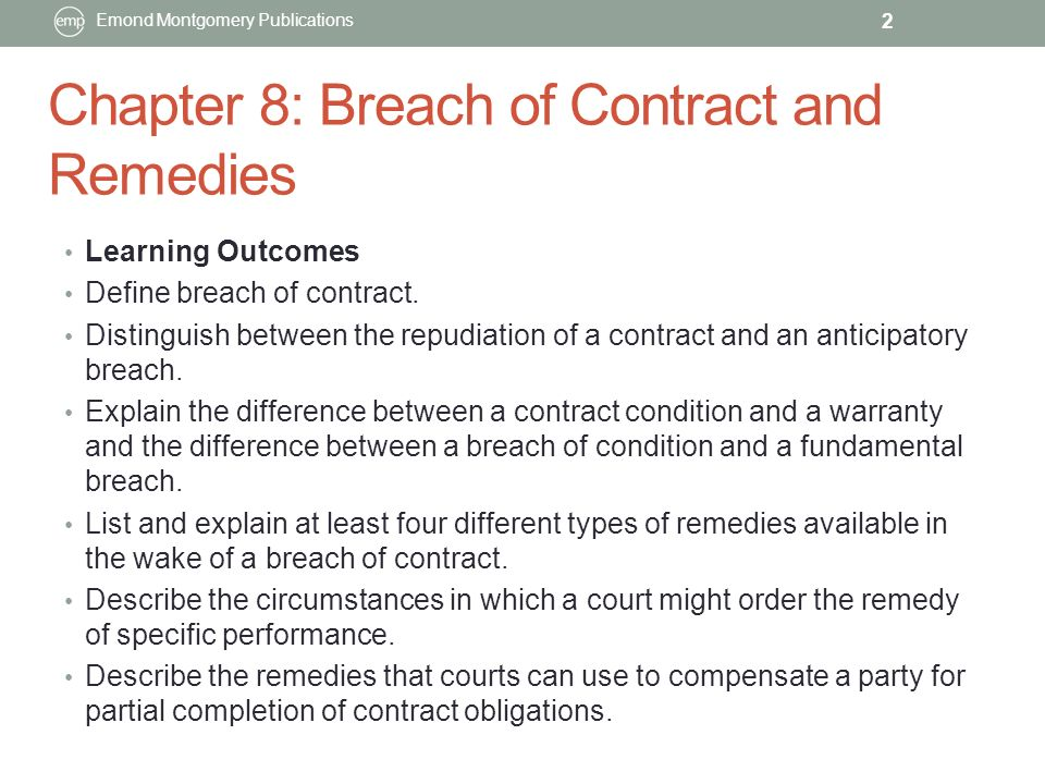 CHAPTER 8 BREACH OF CONTRACT AND REMEDIES Emond Montgomery - contract breaches remedies